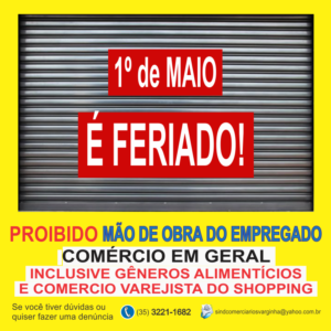 Feriado 1º de Maio – Comércio em Geral Fechado