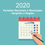 Calendário Anual 2020 – Datas Comemorativas e Feriados Municipais nas cidades base do SindComerciários