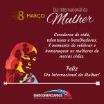 Dia Internacional da Mulher – Nossa Homenagem!