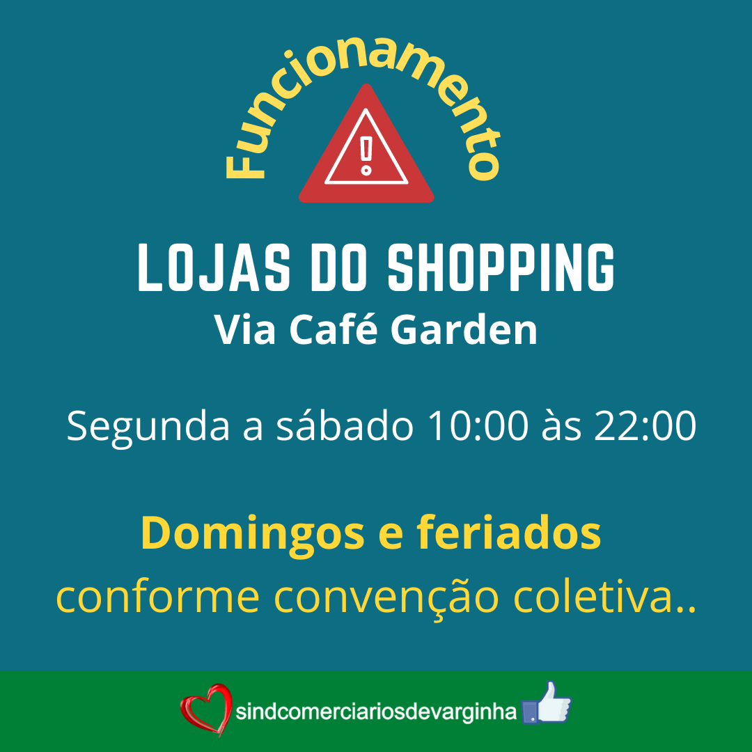 Horário de Funcionamento do Shopping Via Café Garden