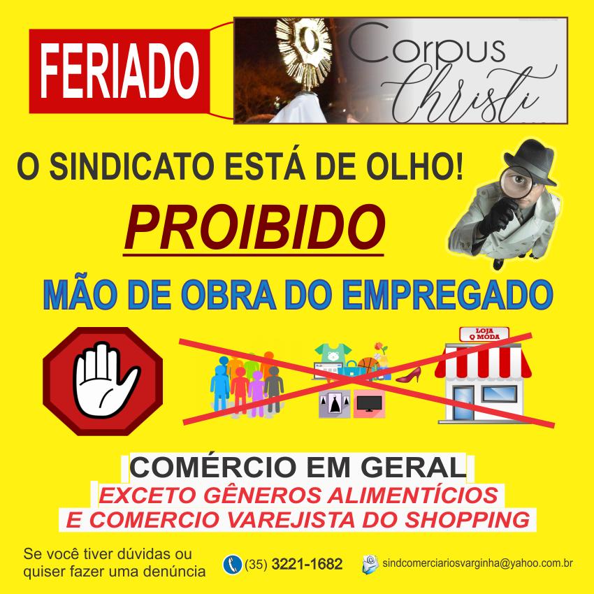Feriado – Corpus Christi – Comércio de Rua NÃO Pode Utilizar Mão de Obra do Empregado