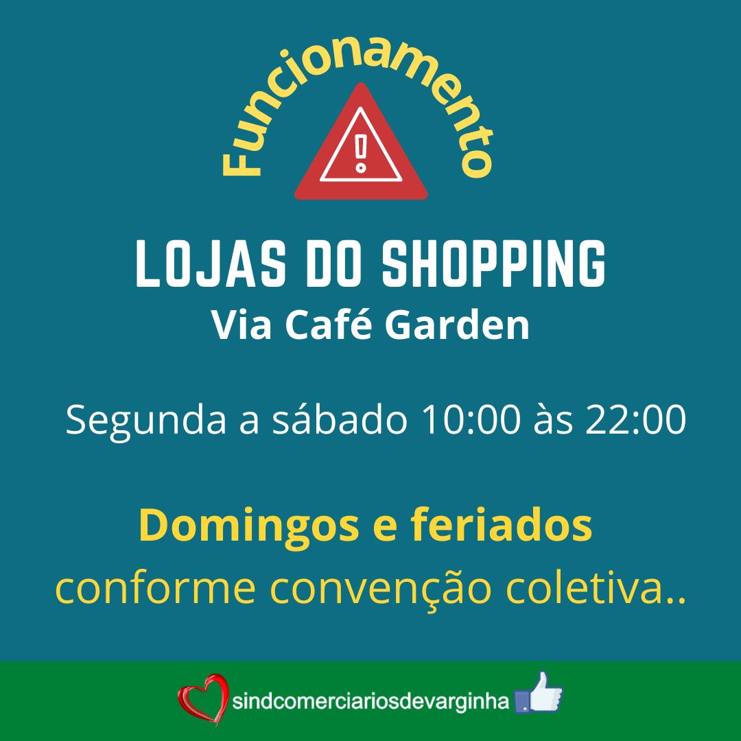 Horário de Funcionamento do Shopping Via Café Garden